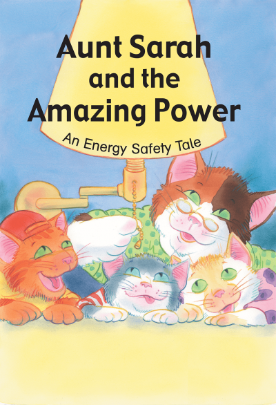 36205 Aunt Sarah and the Amazing Power An Energy Safety Tale lg
